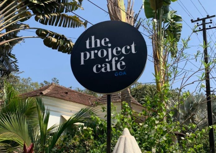 Best Cafes in Goa| The Project Cafe